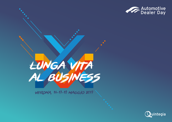 Automotive Dealer Day XV: a Verona dal 16 al 18 maggio 2017