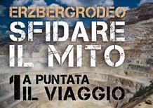 Moto.it all'Erzberg con KTM e Giò Sala: prima puntata
