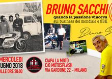 Bruno Sacchi da Ciapa la moto una serata dedicata
