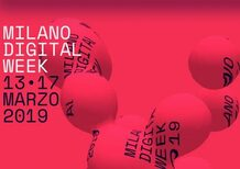 Milano Digital Week 2019: automotive, sharing e tecnologia: gli appuntamenti