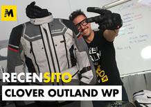 Clover Outland WP. Recensito giacca touring tecnica a lungo raggio