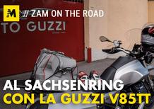 Moto Guzzi V85TT: Milano Sachsenring e ritorno con Zam