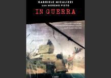 In guerra, di Gabriele Micalizzi e Moreno Pisto: professione fotoreporter