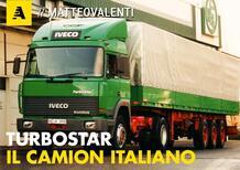 Iveco Turbostar: il più grande camion di tutti i tempi? | Documentario